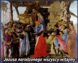 Jezusa narodzonego wszyscy witajmy