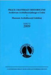 Prace i Materiały Historyczne Archiwum Archidiecezjalnego w Łodzi i Muzeum Archidiecezji Łódzkiej, tom VI 2009
