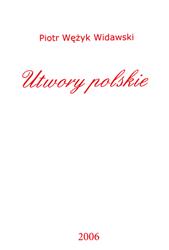 Piotr Wężyk Widawski Utwory polskie
