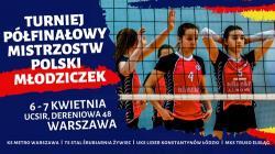 Półfinały MP młodziczek: Lider w gr. IV w Warszawie