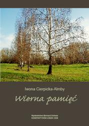 Iwona Cierpicka-Almby Wierna pamięć