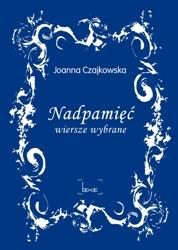 Joanna Czajkowska Nadpamięć
