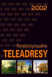 Bernard CichoszKonstantynowskie teleadresy 2002